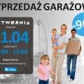 21.kwietnia wyprzedaż garażowa w Wytwórni w Rzeszowie