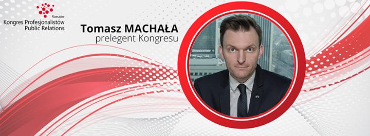 Tomasz Machała prelegent Kongresu Profesjonalistów Public Relations