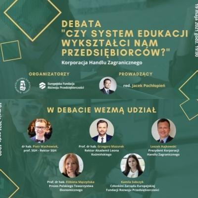 """""""Czy system edukacji wykształci nam przedsiębiorców?"""" – Debata online"""